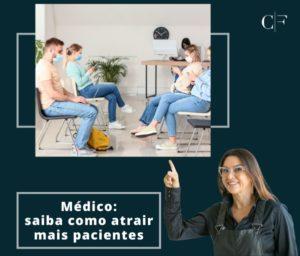 imagem do consultório medico lotado e a mensagem saiba como atrair mais pacientes